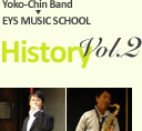 Yoko-Chin Band EYS MUSIC SCHOOL History vol.1